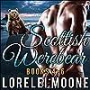 Scottish Werebear, Books 4-6