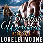 Scottish Werebear, Books 4-6: Scottish Werebears Box Sets, Book 2 | Lorelei Moone