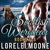 Scottish Werebear, Books 4-6: Scottish Werebears Box Sets, Book 2 | Lorelei Moone