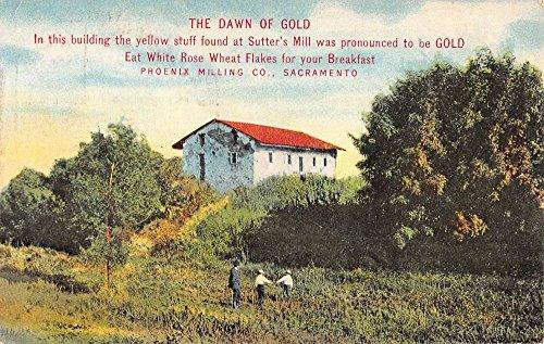 Sacramento California Sutters Mill Dawn Of Gold Phoenix Milling Postcard ()