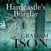 Hardcastle's Burglar: Hardcastle Series | Graham Ison