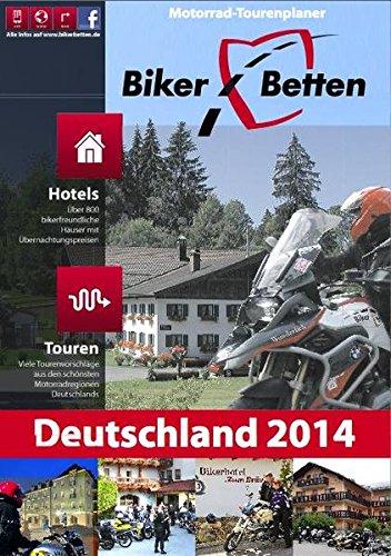 Biker-Betten Deutschland 2014: Motorrad-Tourenplaner Broschiert – 31. Januar 2014 Thomas Klein Highlights-Verlag 3933385768 Auto / Motorrad / Moped