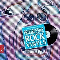 Progressive Rock Vinyls par Dominique Dupuis