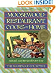 Moosewood Restaurant Cooks at Home: F...