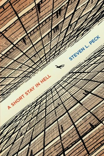 Book cover of A Short Stay in Hell, by Steven L. Peck