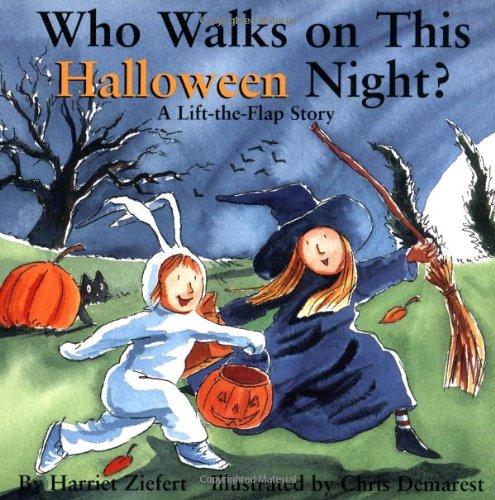 Who Walks On Halloween Night?: Holiday Lift The Flap -