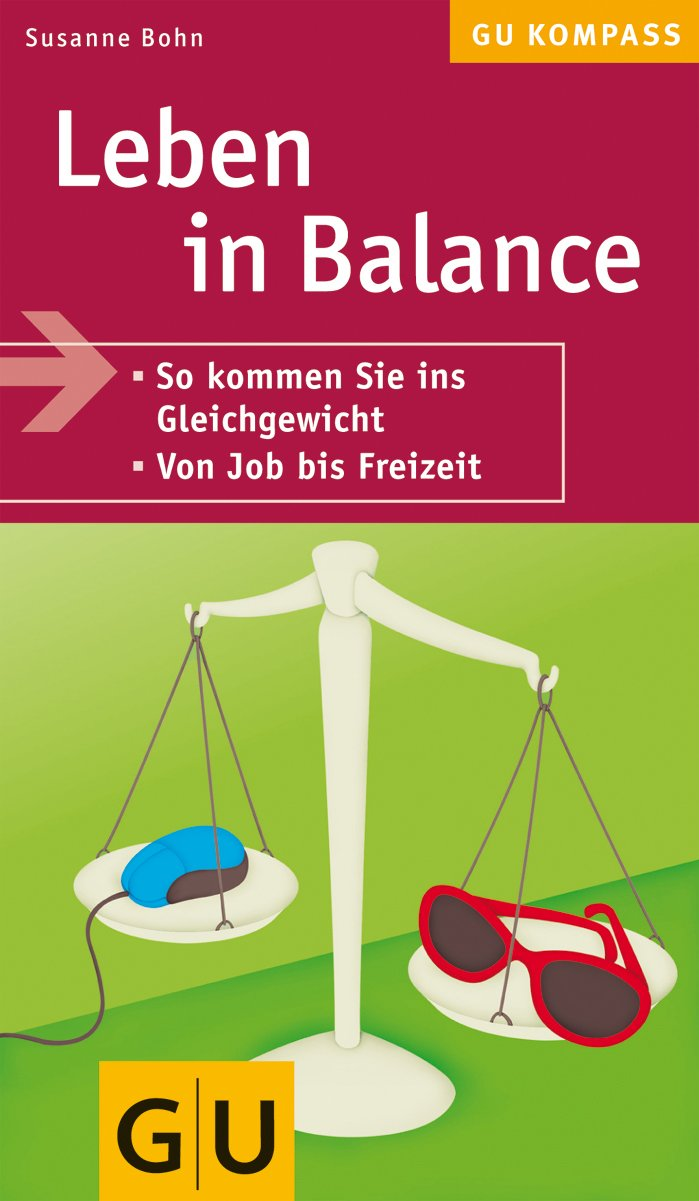 Leben in Balance (GU Kompass Gesundheit)