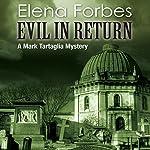 Evil in Return   Elena Forbes