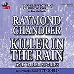 Killer in the Rain | Raymond Chandler