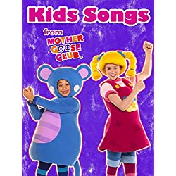 Kids Songs from Mother Goose Club