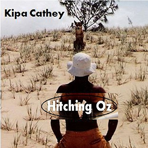 Hitching Oz: The Pros and Cons of Hitchhiking Soundtrack - EP (The Pros And Cons Of Hitch Hiking)