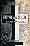 Christians and the Color Line, , 0199329508