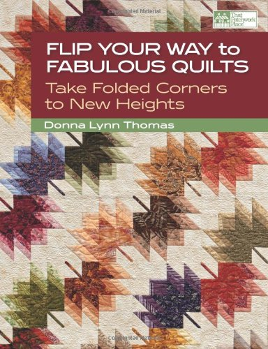 ulous Quilts: Take Folded Corners to New Heights ()
