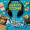 The Mervyn Stone Mysteries - The Axeman Cometh