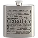CafePress - Crowley Quotes - Stainless Steel Flask, 6oz Drinking Flask