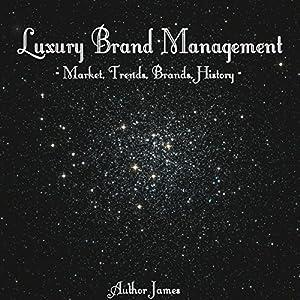 Luxury Brand Management Audiobook