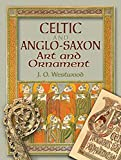 Celtic and Anglo-Saxon Art and Ornament (Dover Pictorial Archives)