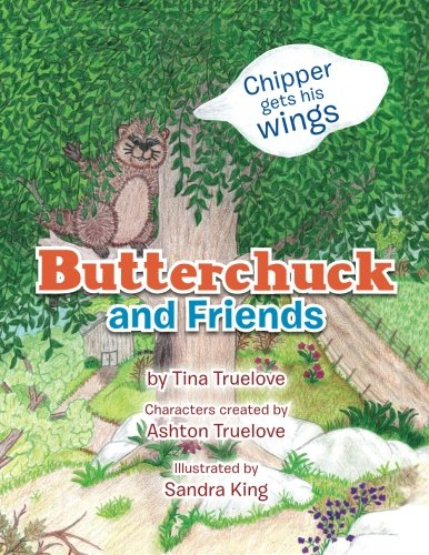 Download Butterchuck and Friends: Chipper Gets his Wings pdf
