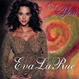Only You by Eva La Rue (2003-08-02)