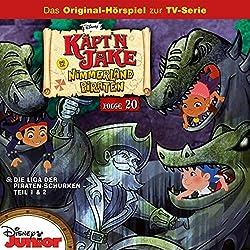 Die Liga der Piraten-Schurken 1 & 2 (Jake und die Nimmerlandpiraten 20)