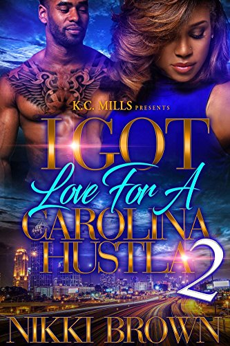 I Got Love For A Carolina Hustla 2 cover