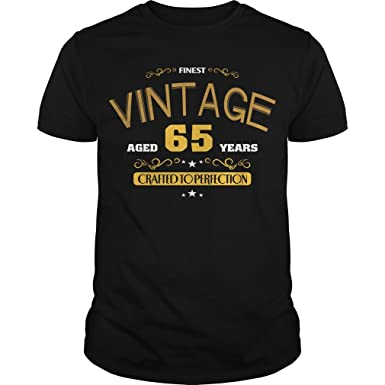 Amazon 65th Birthday Years Old Gag Shirts For Men Best Vintage Gifts Clothing
