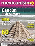 img - for Revista mexican simo. Abrazo a una pasi n. N mero 52. Canc n Riviera Maya book / textbook / text book