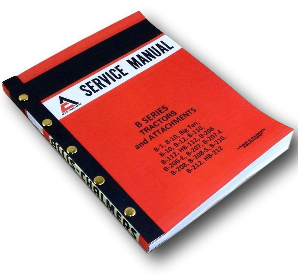 Amazon.com: Allis Chalmers B Series B1 B10 Big Ten B110 B112 HB112 Tractors  Service Manual: Industrial & Scientific