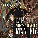 Captain K and the Bearded Man Boy   P. A. Douglas