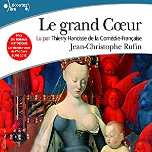 Le grand Cœur Audiobook