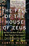 The Fall of the House of Zeus, Curtis Wilkie, 0307460711