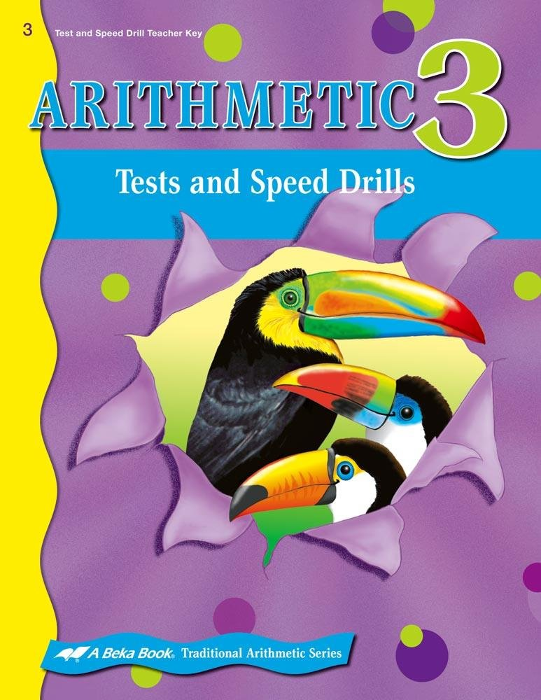 Download Arithmetic 3 Tests and Speed Drills Teacher Key [2011] [A Beka Book] [104558] PDF