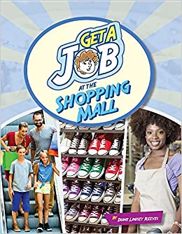 Get a Job at the Shopping Mall: Diane Lindsey Reeves