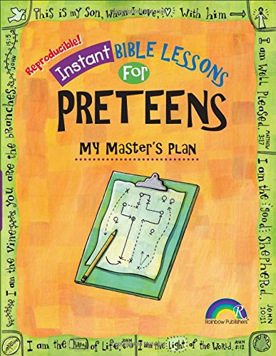 (Instant Bible Lessons: My Master's Plan: Preteens)