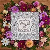 World of Flowers: A Coloring Book and Floral