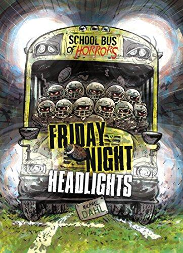 Friday Night Headlights: A 4D Book (School Bus of Horrors)