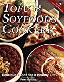 Tofu and Soyfoods Cookery, Peter Golbitz, 1570670501