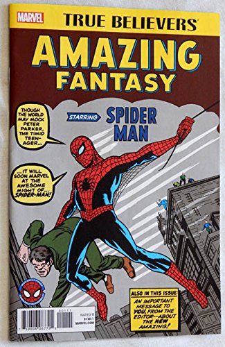 First Issue Comic Book (Amazing Fantasy #1 Comic Book - TRUE BELIEVERS 2017 Version - Marvel Comics 2017 - UNCIRCULATED FIRST 2017 Printiing - Graded 9.8 By The Seller - Reprints Original 1962 Issue by Stan Lee + Steve Ditko)
