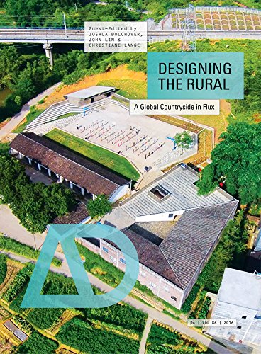 - Designing the Rural: A Global Countryside in Flux (Architectural Design)