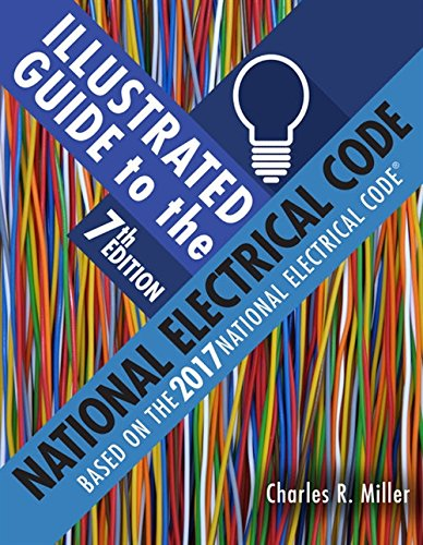 Illustrated Guide to the National Electrical Code by Cengage Learning