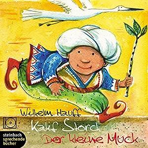Kalif Storch / Der kleine Muck Hörbuch