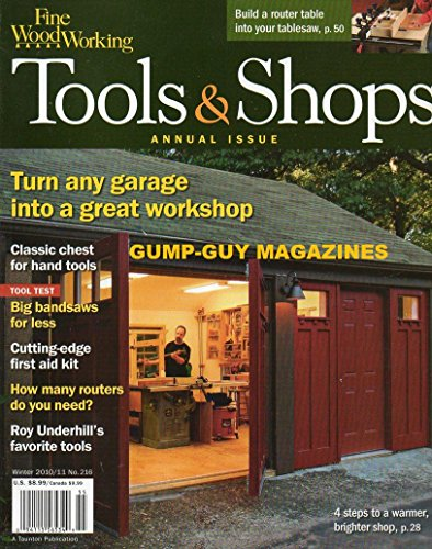 Fine Woodworking Tool & Shops Magazine (turn any garage into a great workshop, Winter 2010 2011)
