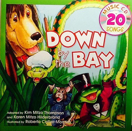 (Down by the Bay ~ Sing-Along Book & Music Cd with 20)