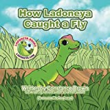 img - for How Ladoneya Caught a Fly book / textbook / text book