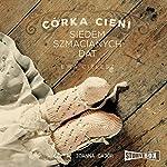 Siedem szmacianych dat (Córka Cieni 1) | Ewa Cielesz