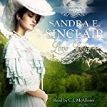 Love Letters: The Unbridled Series, Book 3 | Sandra E Sinclair