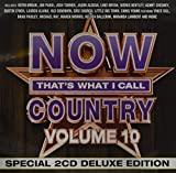 Music : NOW That's What I Call Country Vol.10 [2 CD][Deluxe Edition]
