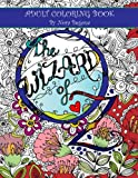 The Wizard of Oz: Adult Coloring Book (Enchanted Coloring Books) (Volume 2)