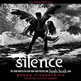 Silence: Hush, Hush Trilogy, Book 3
