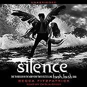Silence: Hush, Hush Trilogy, Book 3 | Becca Fitzpatrick